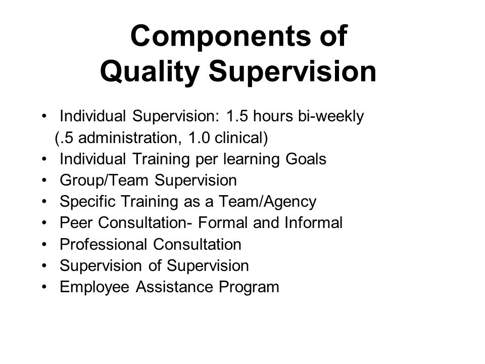 Components of Quality Supervision