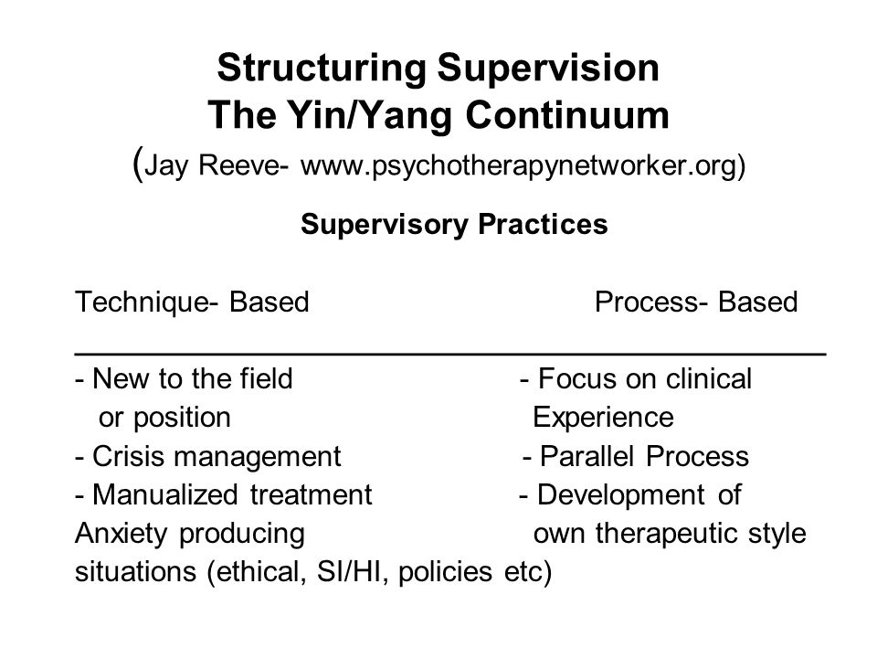 Structuring Supervision The Yin/Yang Continuum (Jay Reeve- www