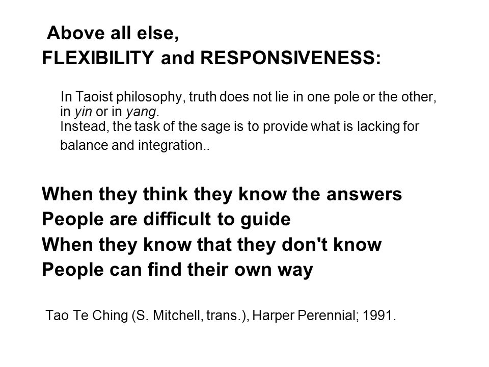 FLEXIBILITY and RESPONSIVENESS: