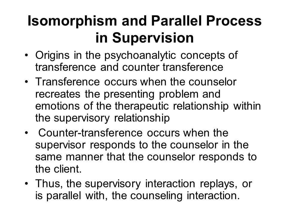 Isomorphism and Parallel Process in Supervision