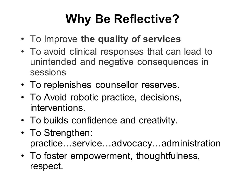 Why Be Reflective To Improve the quality of services