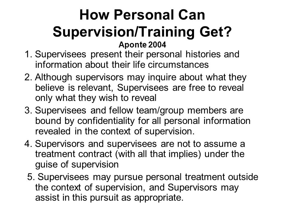 How Personal Can Supervision/Training Get Aponte 2004