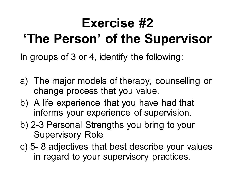 Exercise #2 'The Person' of the Supervisor
