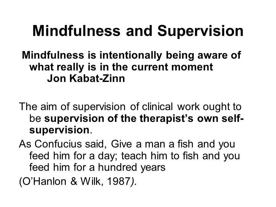 Mindfulness and Supervision