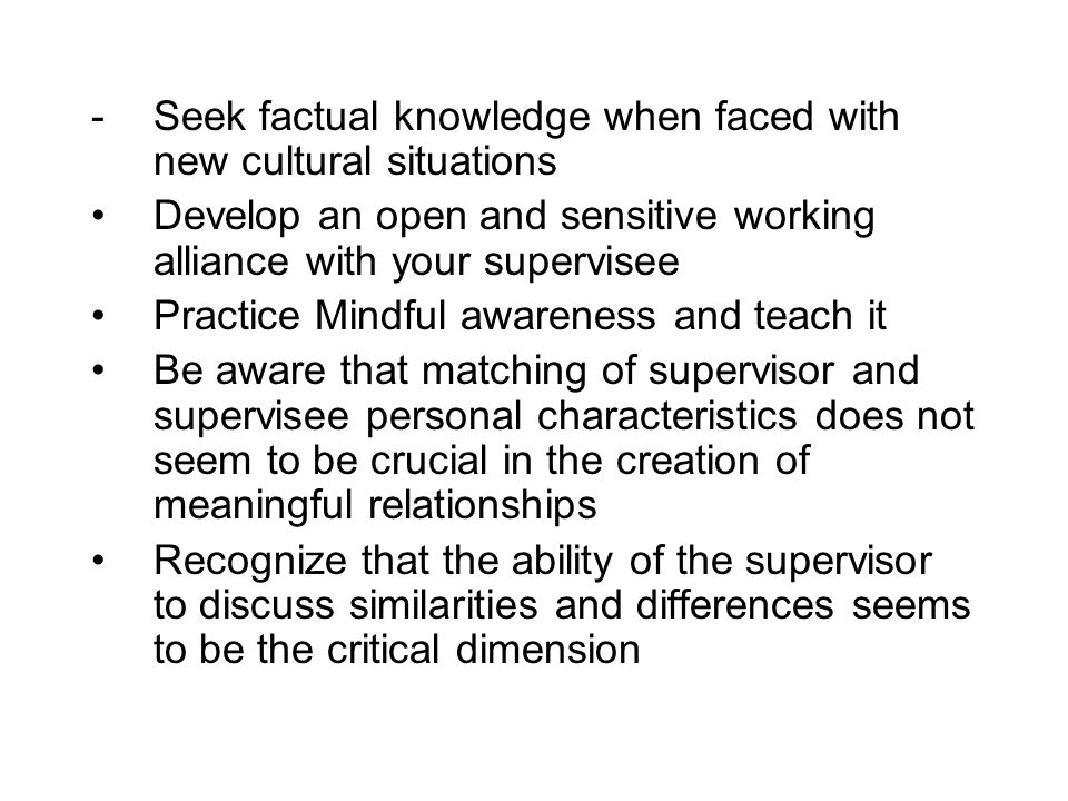 Seek factual knowledge when faced with new cultural situations