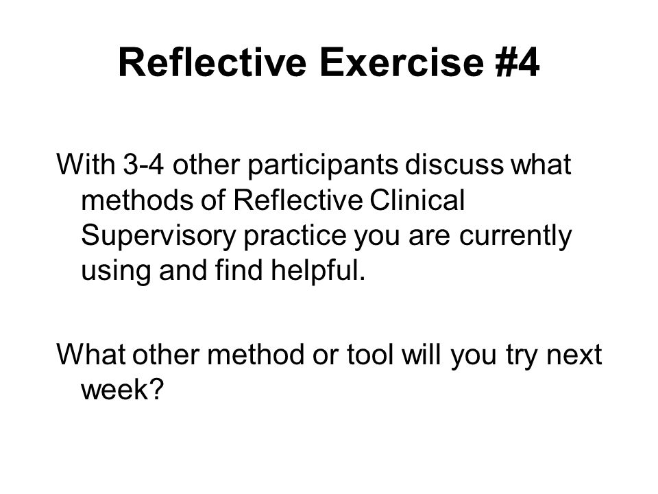 Reflective Exercise #4