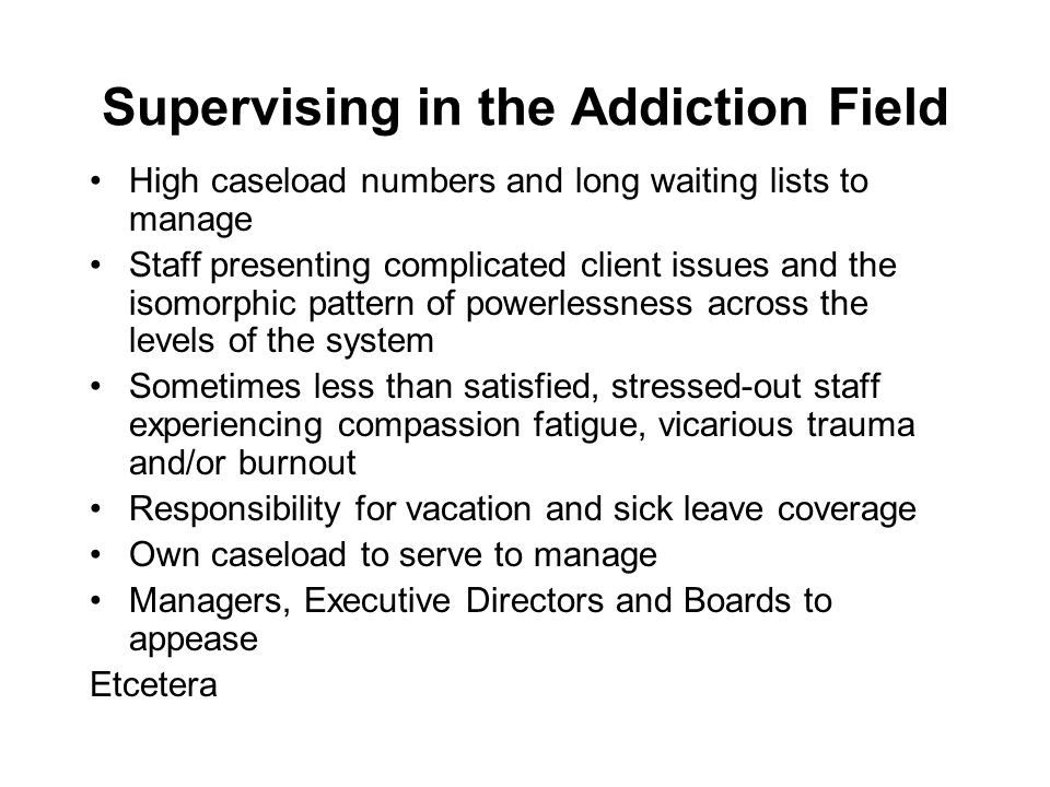 Supervising in the Addiction Field