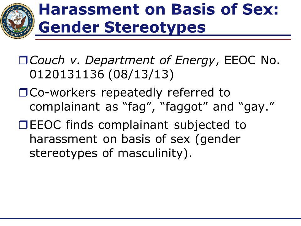 Harassment on Basis of Sex: Gender Stereotypes