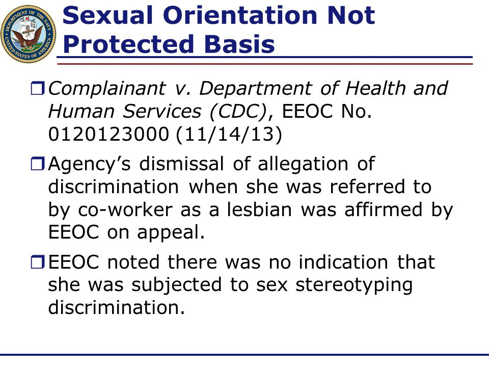Sexual Orientation Not Protected Basis