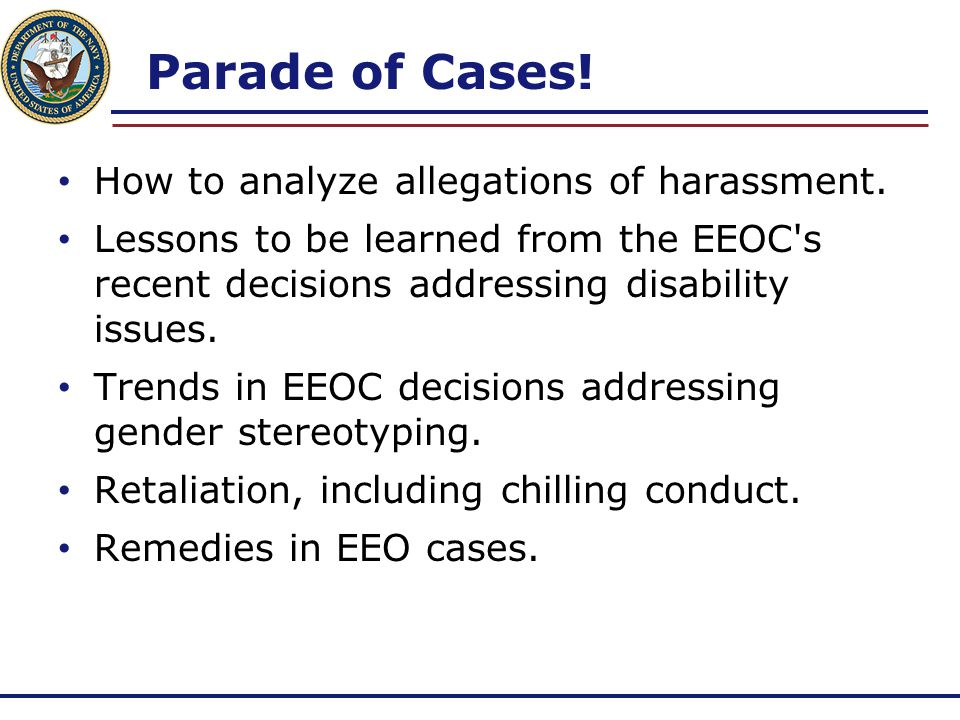 Parade of Cases! How to analyze allegations of harassment.