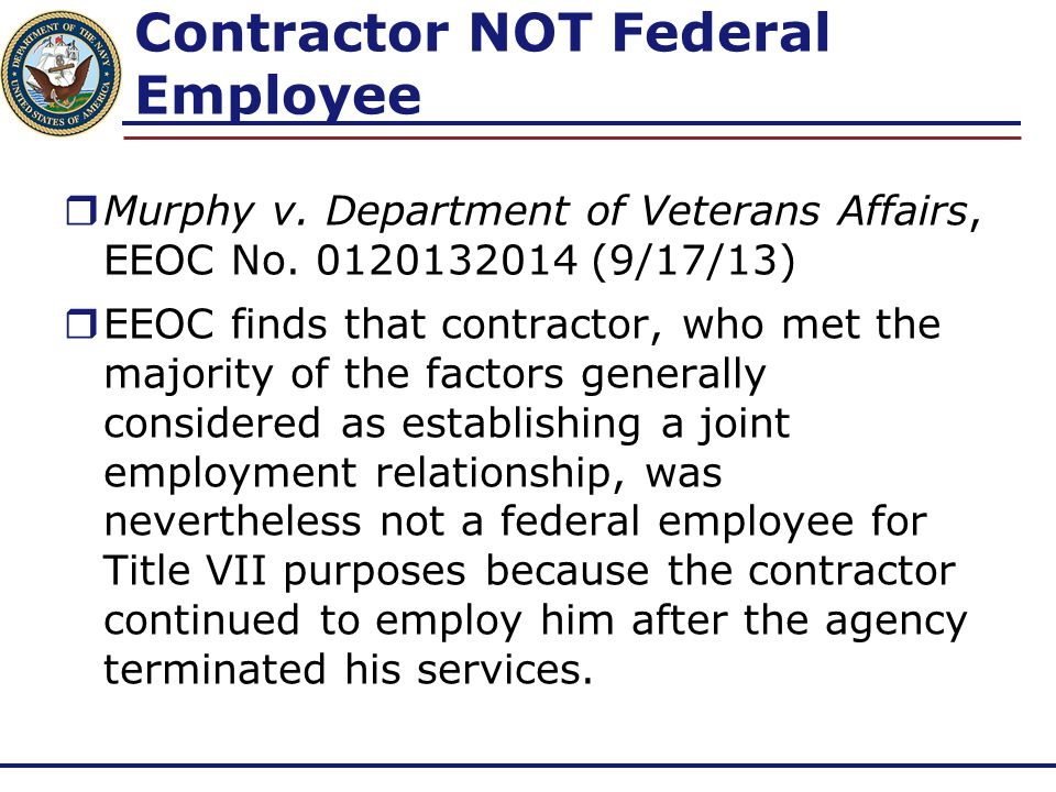 Contractor NOT Federal Employee