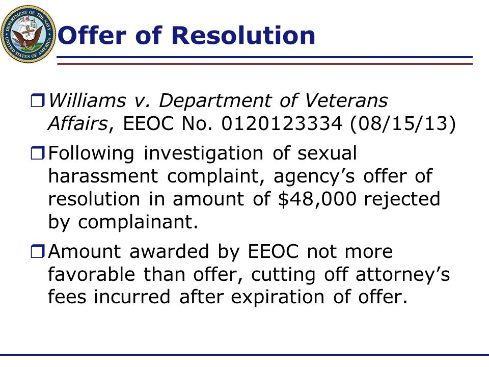 Offer of Resolution Williams v. Department of Veterans Affairs, EEOC No. 0120123334 (08/15/13)