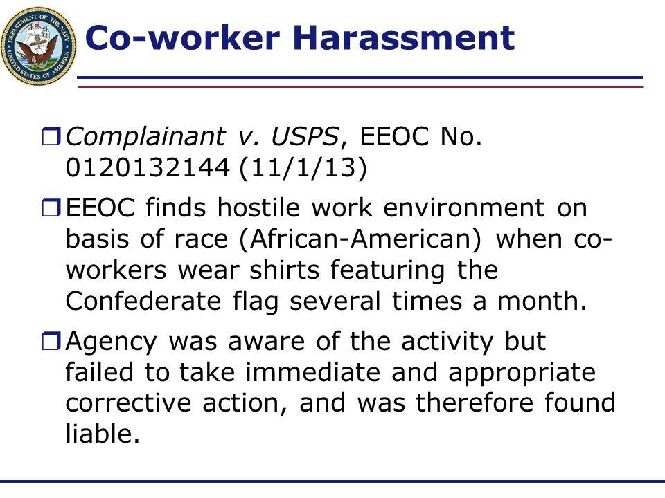 Co-worker Harassment Complainant v. USPS, EEOC No. 0120132144 (11/1/13)