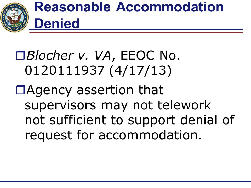 Reasonable Accommodation Denied