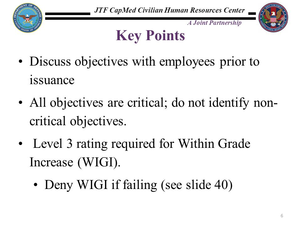 Key Points Discuss objectives with employees prior to issuance