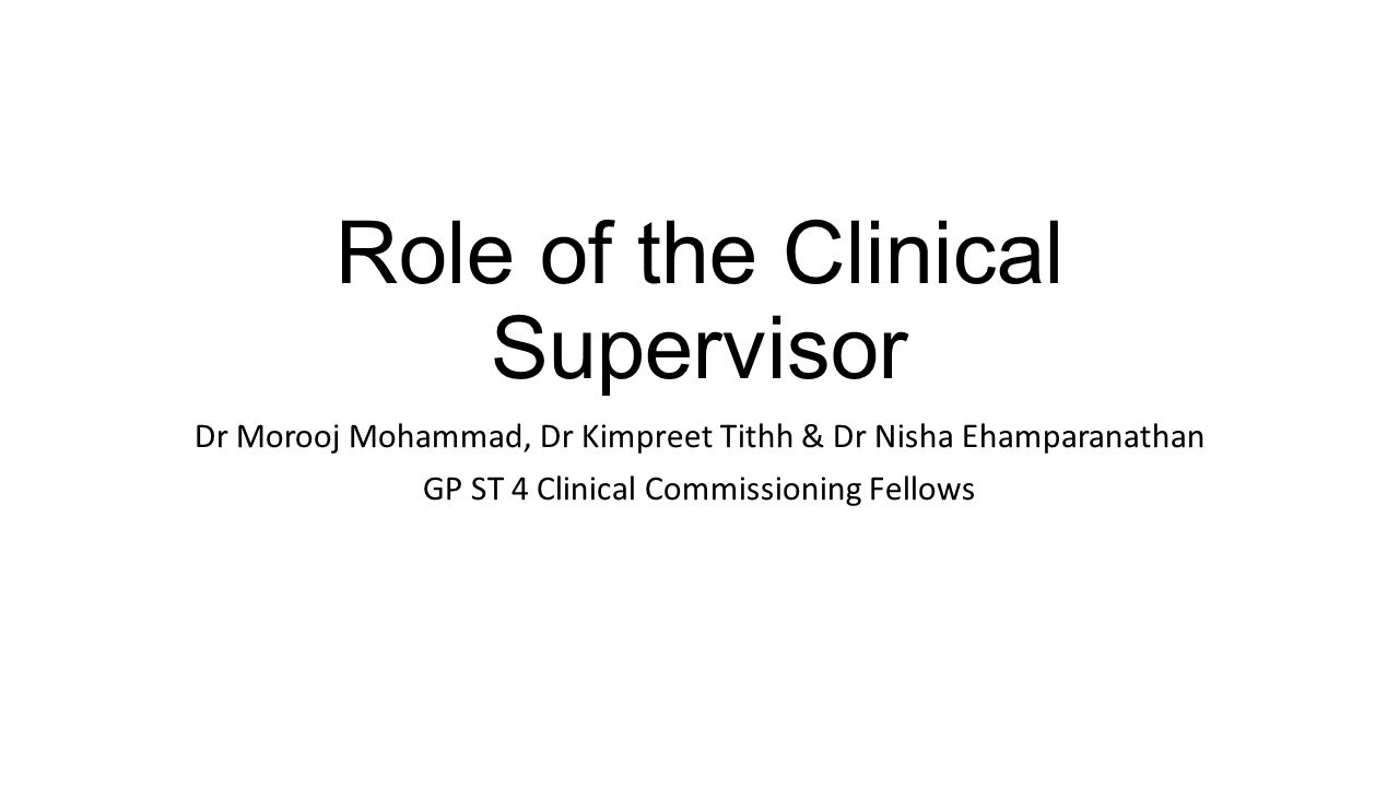Role of the Clinical Supervisor
