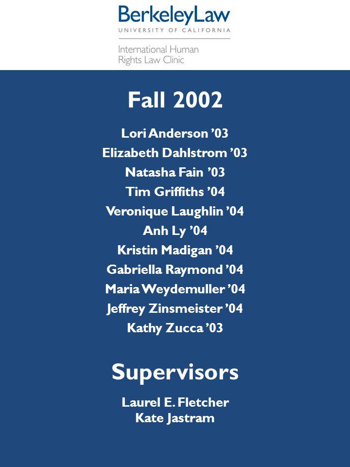 Fall 2002 Supervisors Lori Anderson '03 Elizabeth Dahlstrom '03