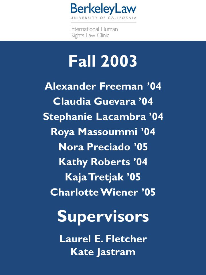 Fall 2003 Supervisors Alexander Freeman '04 Claudia Guevara '04