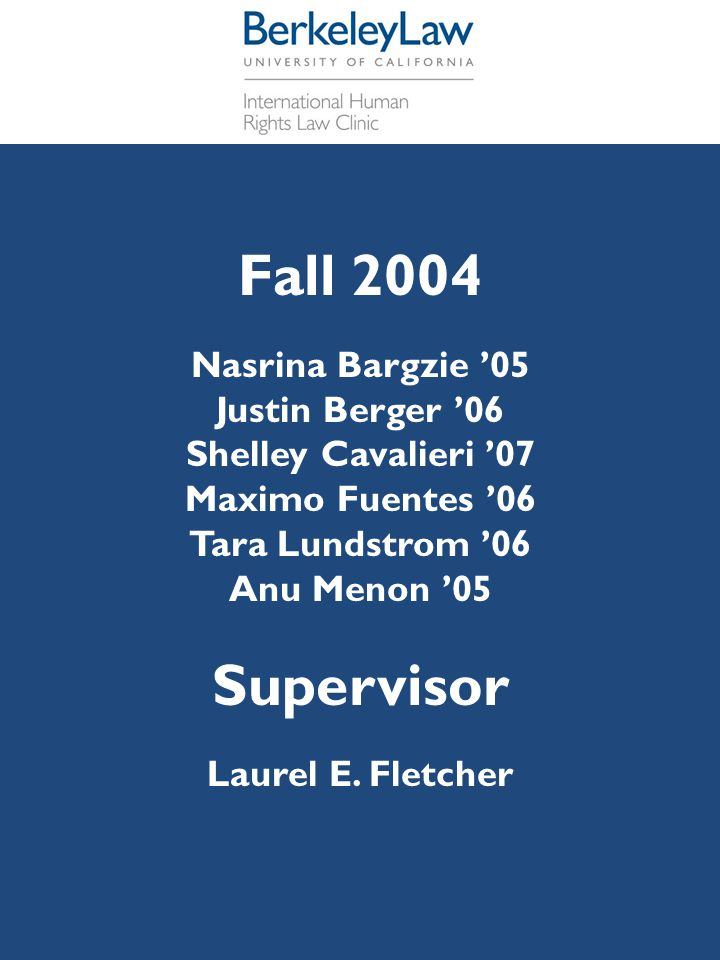 Fall 2004 Supervisor Nasrina Bargzie '05 Justin Berger '06