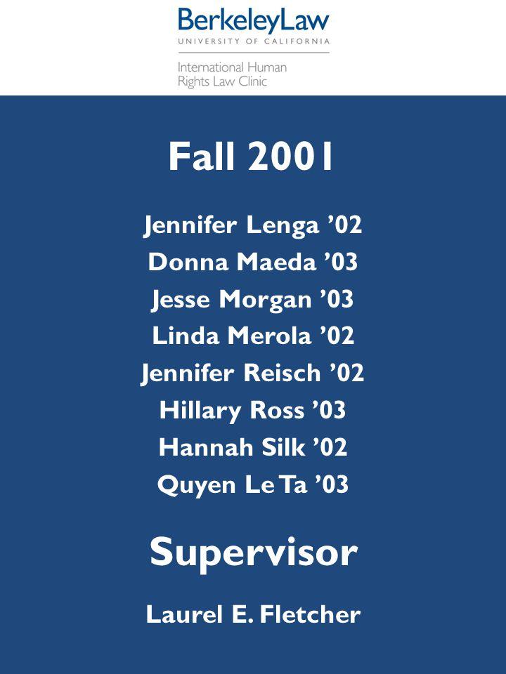 Fall 2001 Supervisor Jennifer Lenga '02 Donna Maeda '03