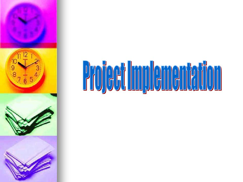 Project Implementation