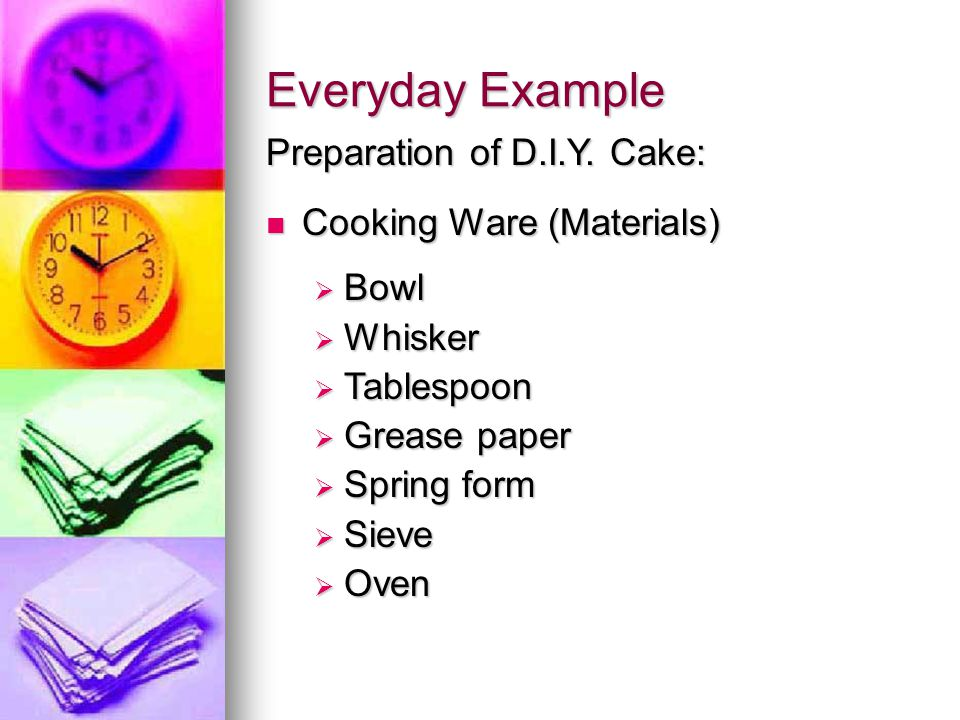 Everyday Example Preparation of D.I.Y. Cake: Cooking Ware (Materials)