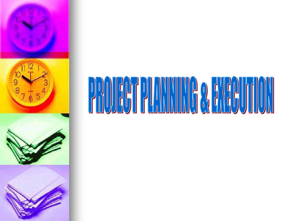 PROJECT PLANNING & EXECUTION