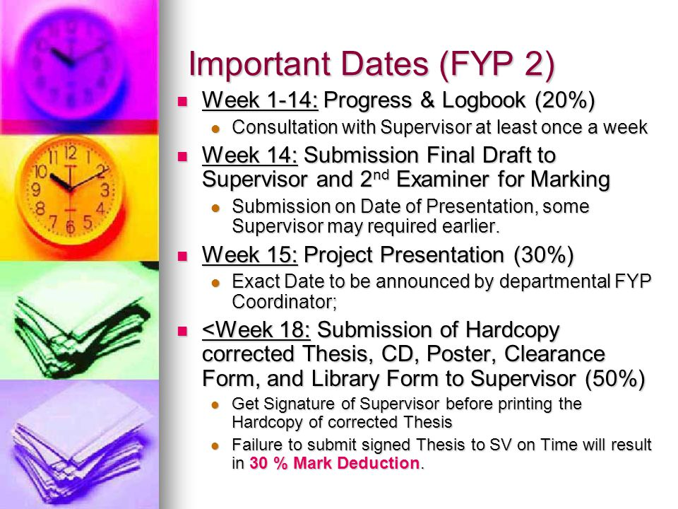 Important Dates (FYP 2) Week 1-14: Progress & Logbook (20%)