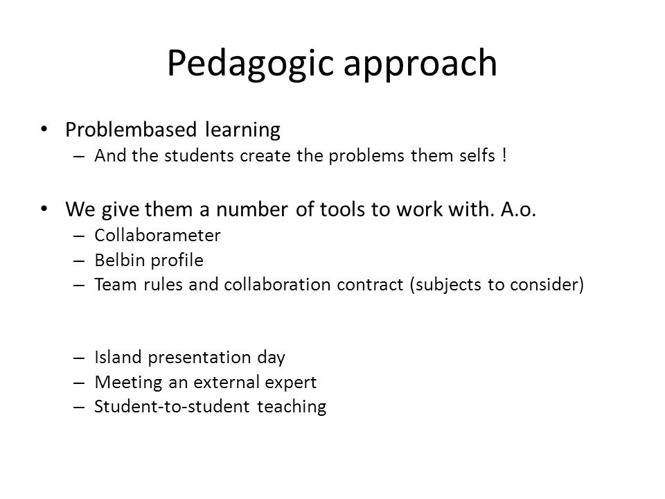 Pedagogic approach Problembased learning