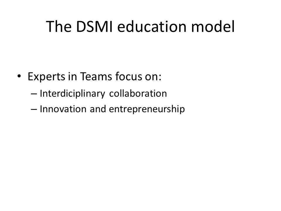 The DSMI education model