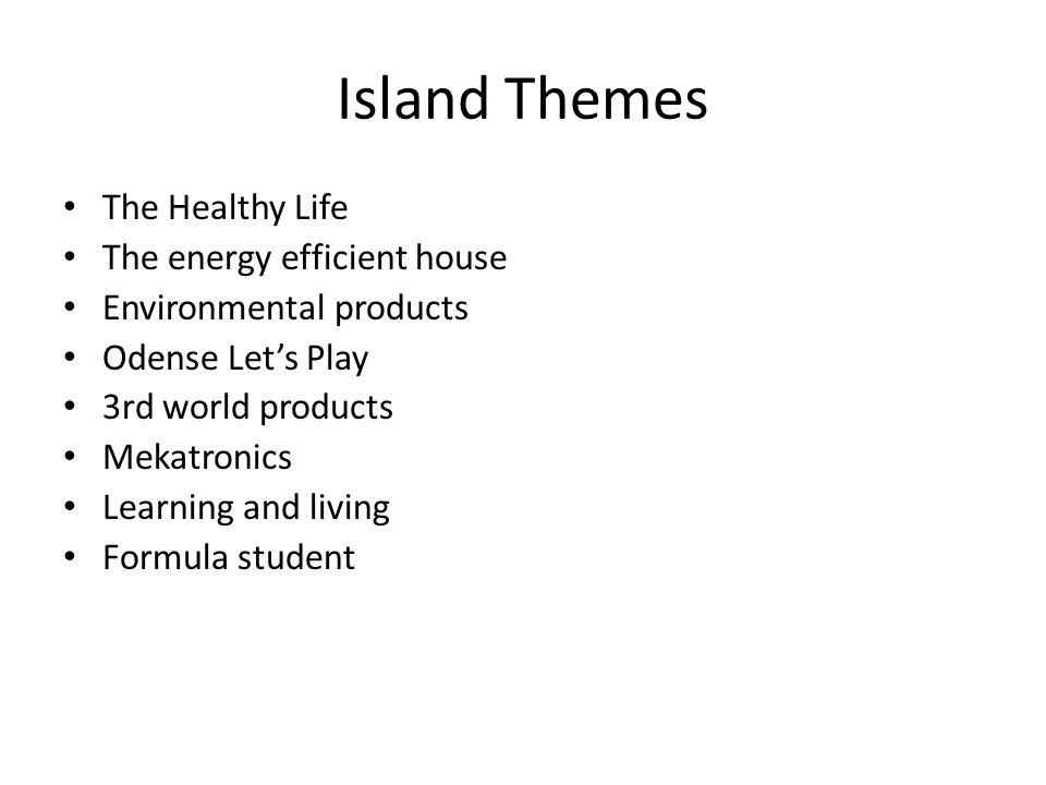 Island Themes The Healthy Life The energy efficient house