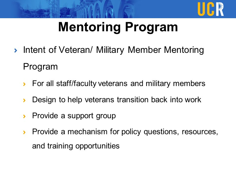 Mentoring Program Intent of Veteran/ Military Member Mentoring Program