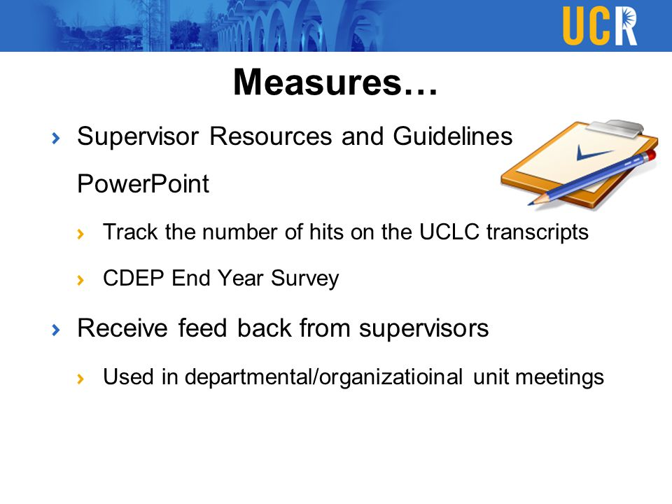 Measures… Supervisor Resources and Guidelines PowerPoint