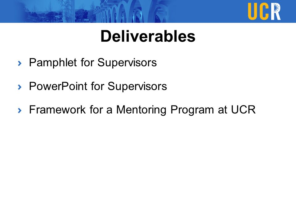 Deliverables Pamphlet for Supervisors PowerPoint for Supervisors