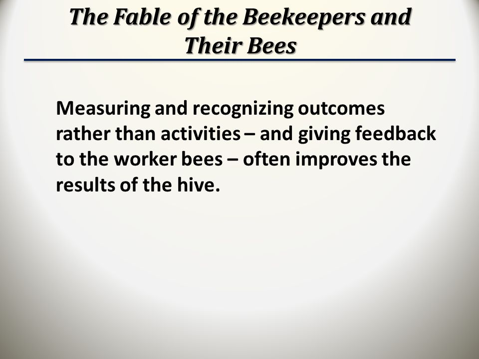 The Fable of the Beekeepers and Their Bees