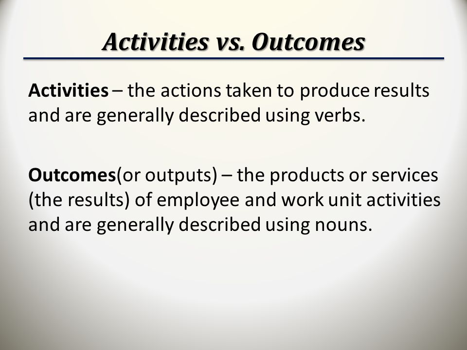 Activities vs. Outcomes