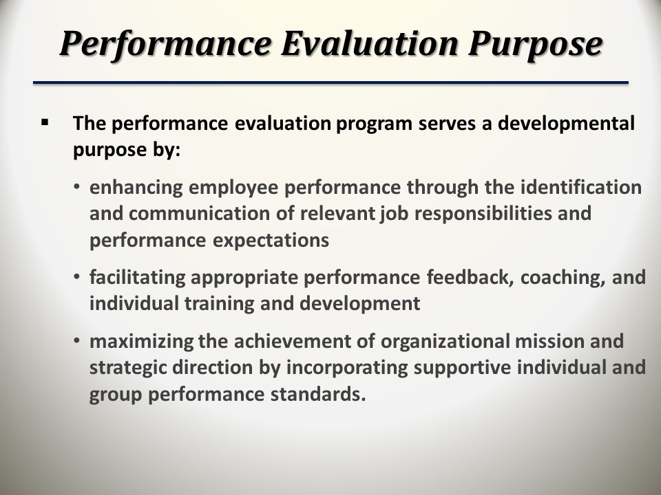 Performance Evaluation Purpose