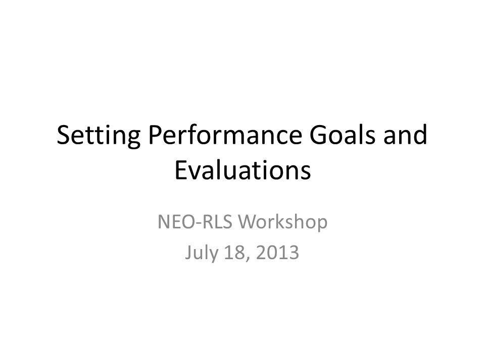 Setting Performance Goals and Evaluations