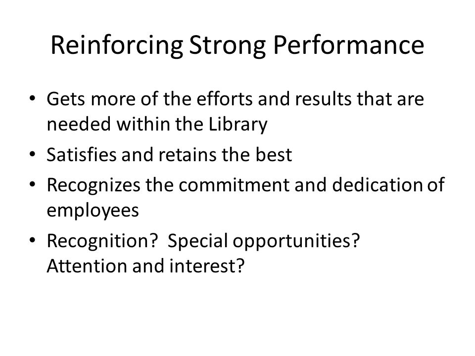 Reinforcing Strong Performance