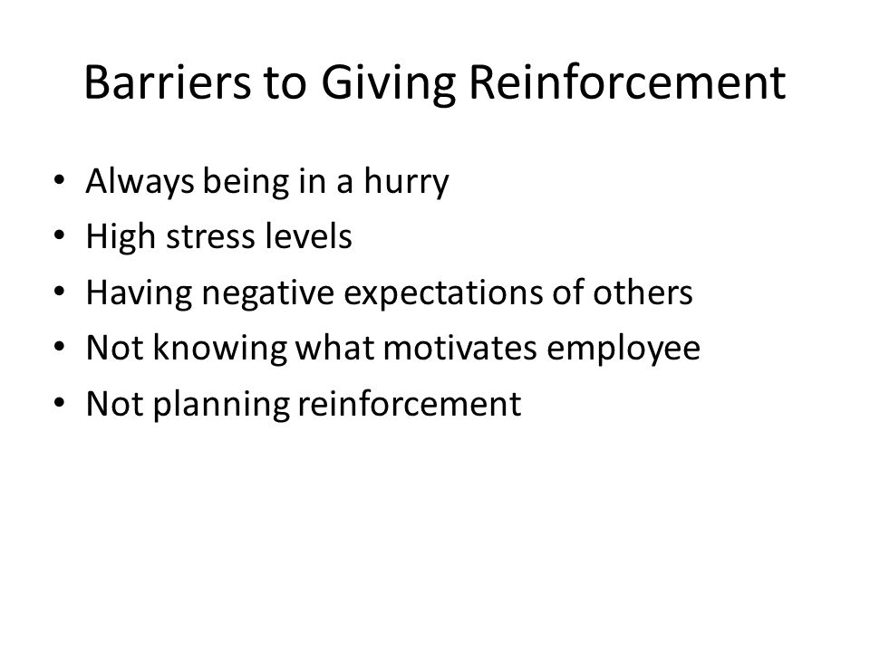 Barriers to Giving Reinforcement