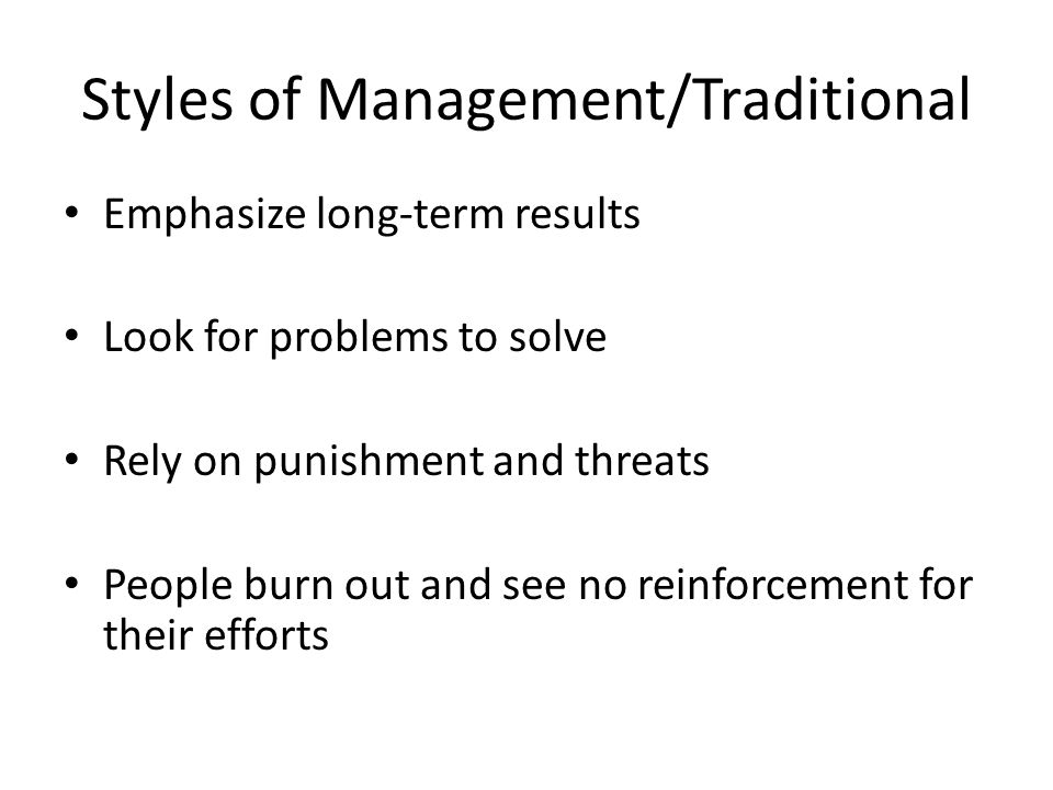 Styles of Management/Traditional