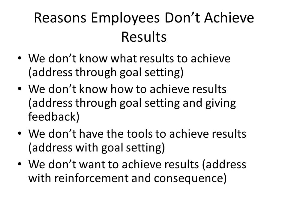 Reasons Employees Don't Achieve Results