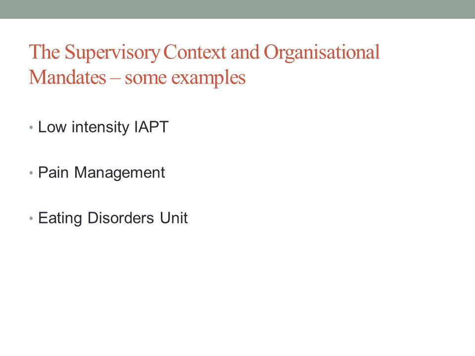 The Supervisory Context and Organisational Mandates – some examples