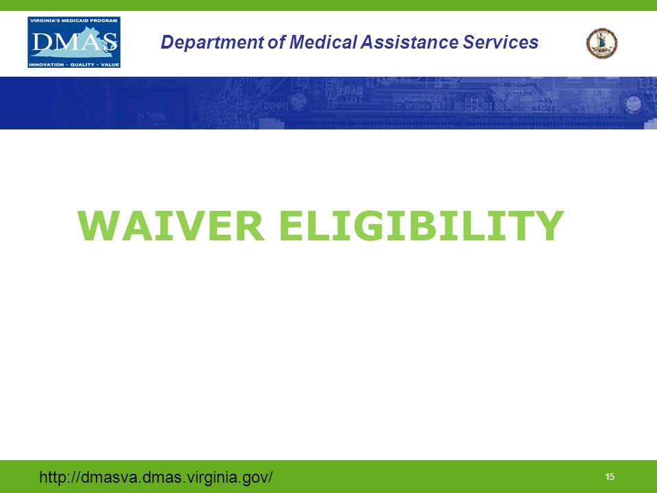 WAIVER ELIGIBILITY