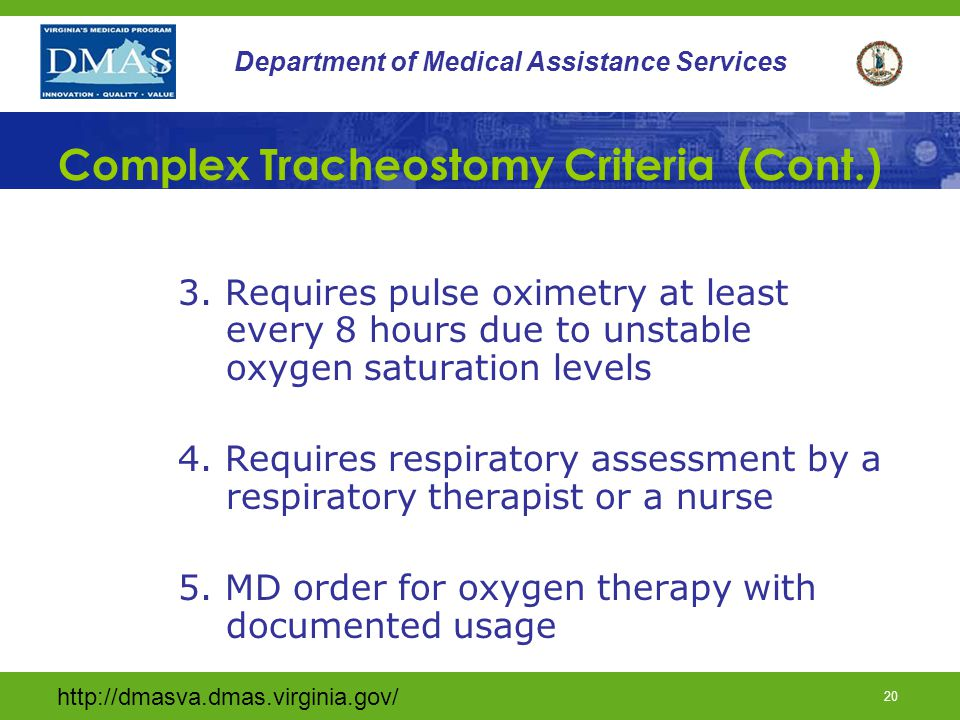 Complex Tracheostomy Criteria (Cont.)