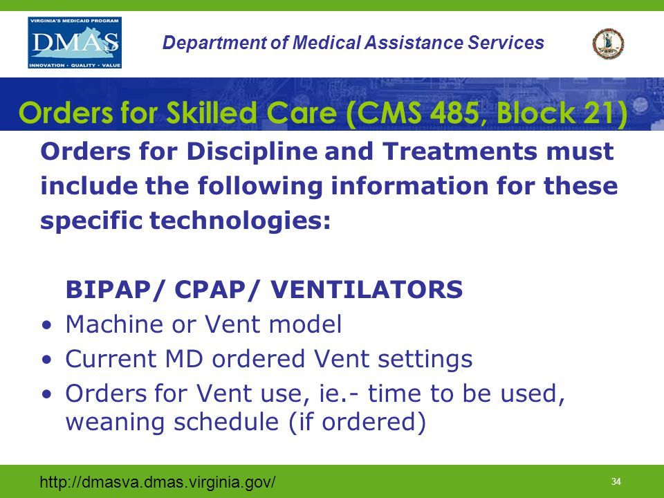 Orders for Skilled Care (CMS 485, Block 21)