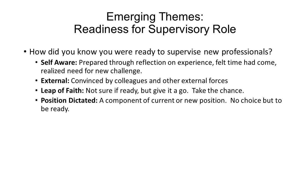 Emerging Themes: Readiness for Supervisory Role
