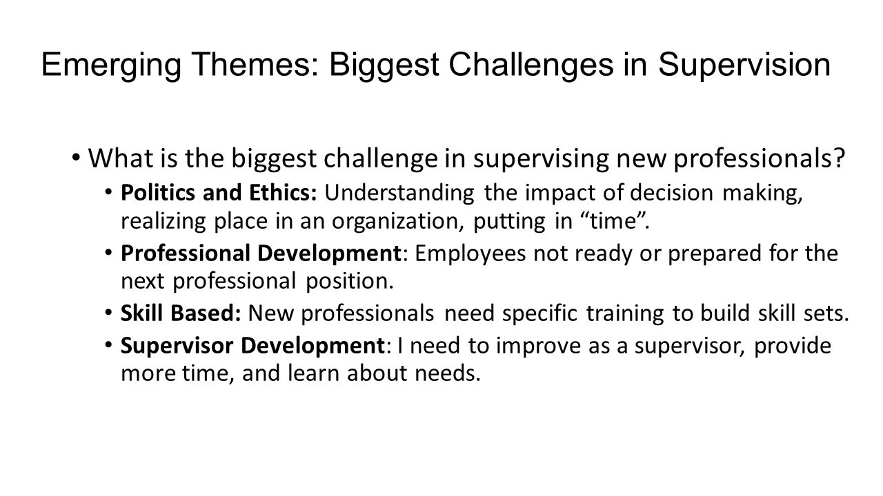Emerging Themes: Biggest Challenges in Supervision