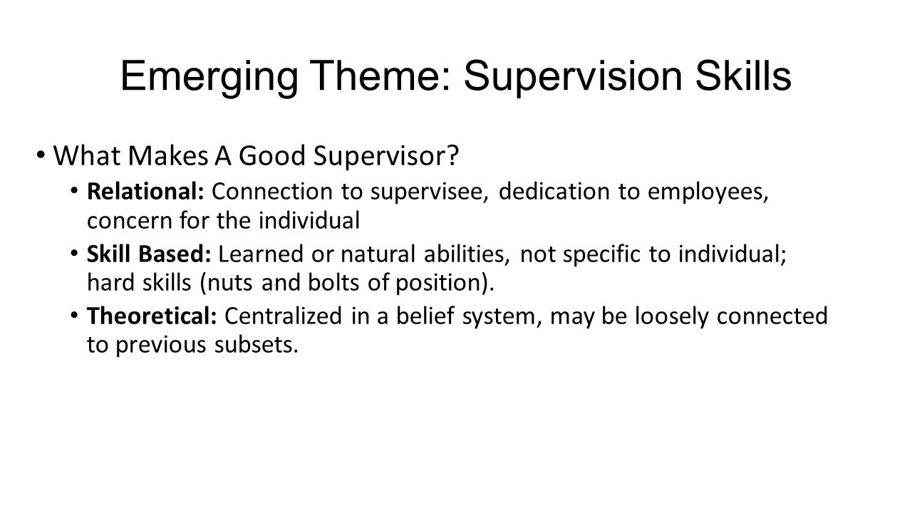 Emerging Theme: Supervision Skills