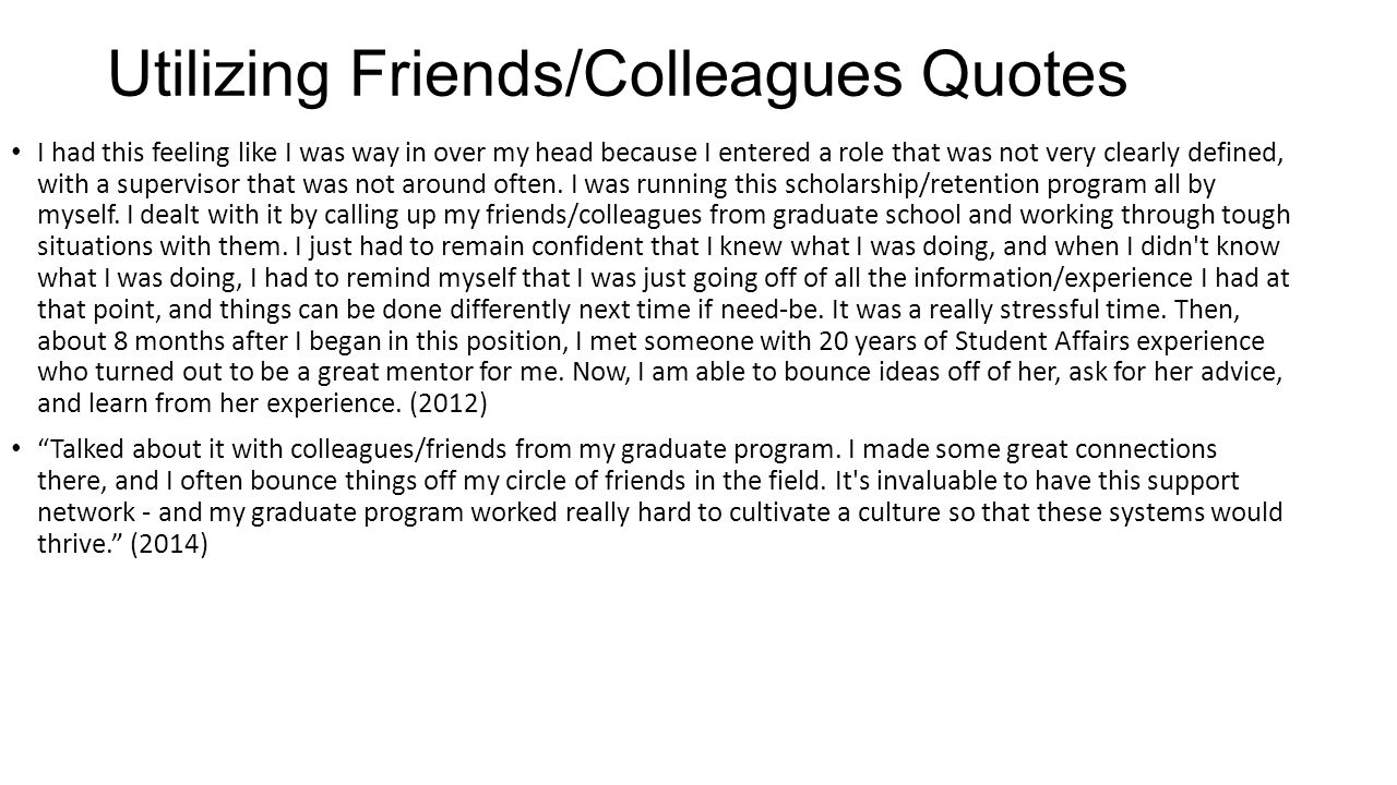 Utilizing Friends/Colleagues Quotes